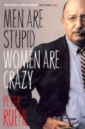 Men Are Stupid, Women Are Crazy (Paperback)