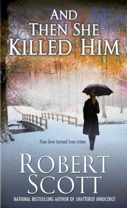 And Then She Killed Him (Paperback)