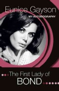The First Lady of Bond: My Autobiography (Hardcover)