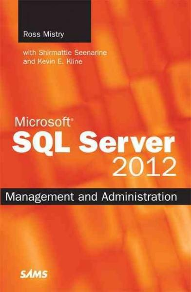Microsoft SQL Server 2012 Management and Administration (Paperback)