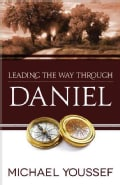 Leading the Way Through Daniel (Paperback)