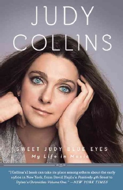 Sweet Judy Blue Eyes: My Life in Music (Paperback)
