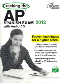 Cracking the AP Spanish Exam, 2013