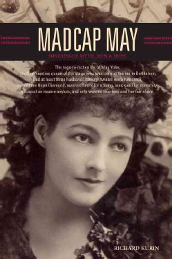 Madcap May: Mistress of Myth, Men & Hope (Hardcover)