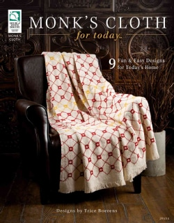 Monk's Cloth for Today: 9 Fun & Easy Designs for Today's Home (Paperback)