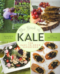 The Book of Kale: The Easy-to-Grow Superfood (Paperback)