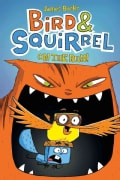 Bird & Squirrel on the Run! (Paperback)