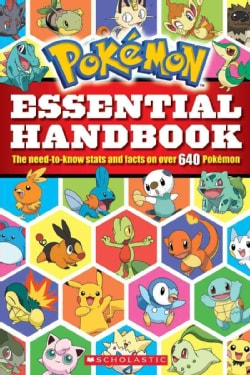 Pokemon Essential Handbook: The Need-to-Know Stats and Facts on Over 640 Pokemon (Paperback)