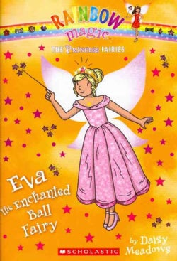 Eva the Enchanted Ball Fairy (Paperback)