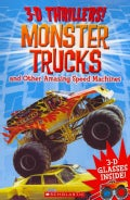 Monster Trucks And other Amazing Speed Machines (Paperback)