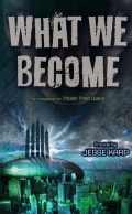 What We Become (Hardcover)