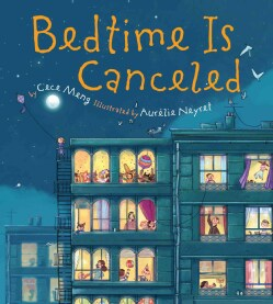 Bedtime Is Canceled (Hardcover)