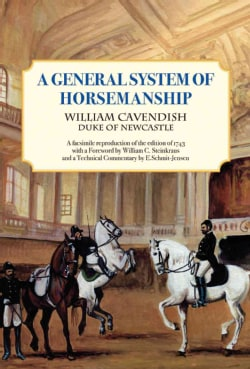 A General System of Horsemanship: Reproduction of the Edition of 1743 (Paperback)