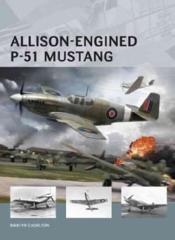 Allison-Engined P-51 Mustang (Paperback)