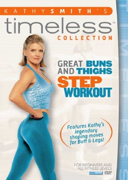 Kathy Smith Timeless: Great Buns & Thighs Step Aerobics Workout (DVD)