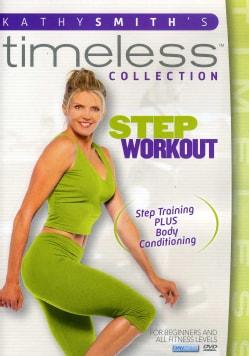 Kathy Smith Timeless: Step Aerobics Workout (DVD)