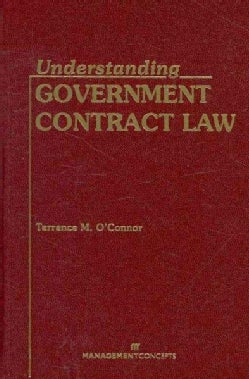 Understanding Government Contract Law (Hardcover)