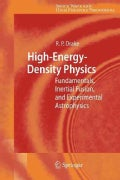 High-energy-density Physics: Fundamentals, Inertial Fusion, and Experimental Astrophysics (Paperback)