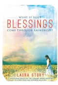 What If Your Blessings Come Through Raindrops (Paperback)