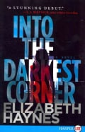 Into the Darkest Corner (Paperback)