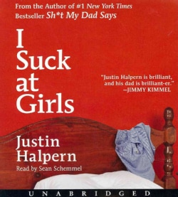 I Suck at Girls (CD-Audio)