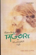 Rabindranath Tagore: An Illustrated Life (Paperback)