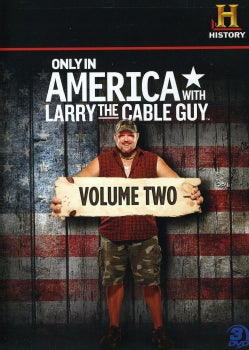 Only in America with Larry the Cable Guy Volume 2 (DVD)