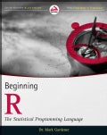 Beginning R: The Statistical Programming Language (Paperback)