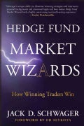 Hedge Fund Market Wizards: How Winning Traders Win (Hardcover)