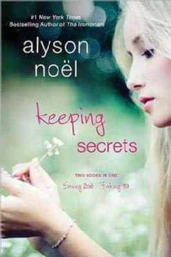 Keeping Secrets: Saving Zoe / Faking 19 (Paperback)
