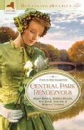 Central Park Rendezvous: Four-in-One-Collection (Paperback)