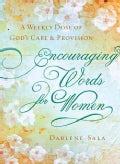 Encouraging Words for Women (Paperback)