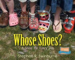 Whose Shoes?: A Shoe for Every Job (Paperback)