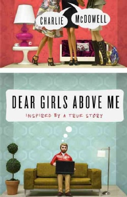 Dear Girls Above Me (Paperback)