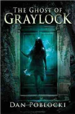 The Ghost of Graylock (Hardcover)