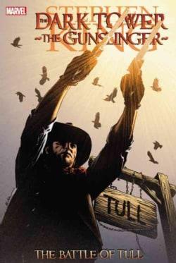 Dark Tower: the Gunslinger: The Battle of Tull (Paperback)