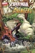 Marvel Universe Spider-man and the Avengers: Spider-Man and the Avengers (Paperback)