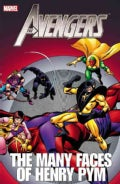 Avengers: The Many Faces of Henry Pym (Paperback)