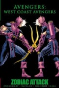 West Coast Avengers: Zodiac Attack (Hardcover)