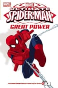 Marvel Universe Ultimate Spider-Man: Great Power (Paperback)