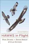 Hawks In Flight: The Flight Indentification of North American Raptors (Hardcover)
