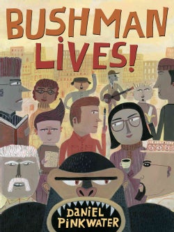 Bushman Lives! (Hardcover)