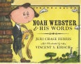 Noah Webster & His Words (Hardcover)