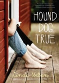 Hound Dog True (Paperback)