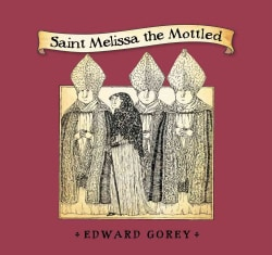 Saint Melissa the Mottled (Hardcover)