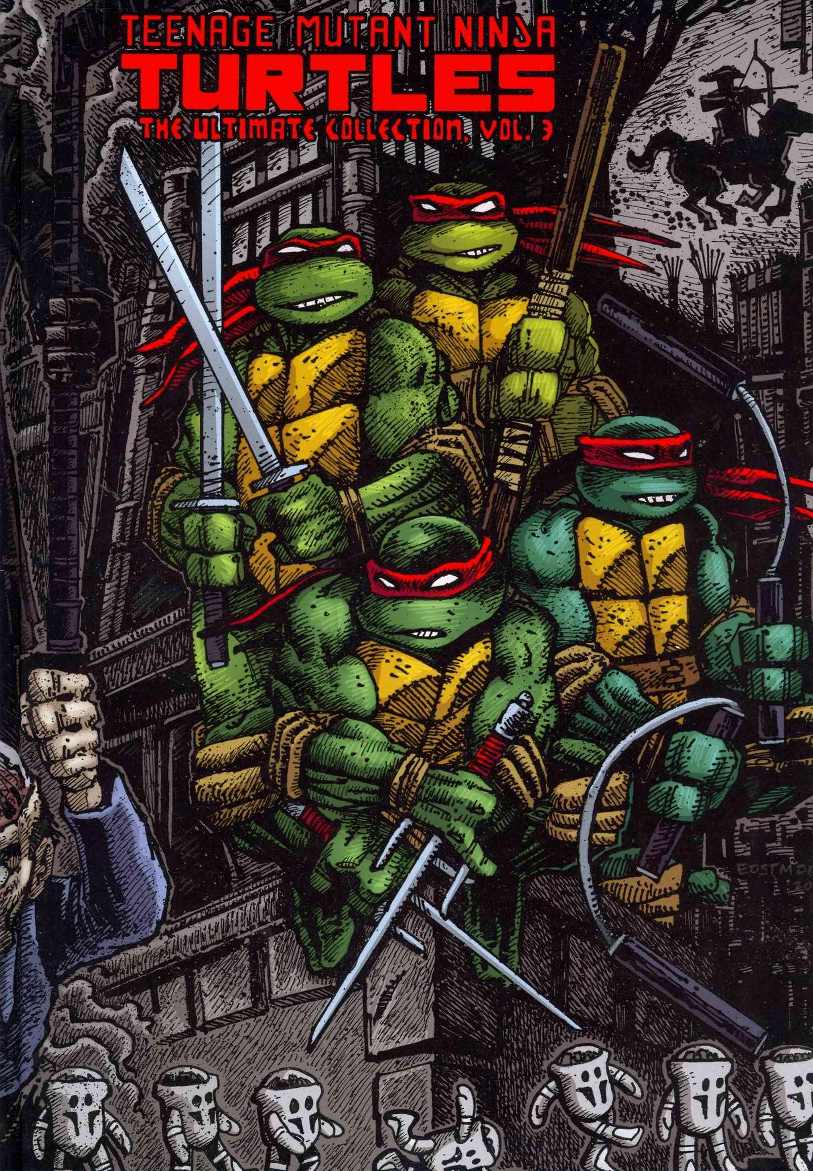 Teenage Mutant Ninja Turtles: The Ultimate Collection 3 (Hardcover)