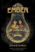 The City of Ember: The Graphic Novel (Paperback)