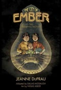 The City of Ember: The Graphic Novel (Hardcover)