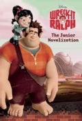 Wreck-It Ralph: The Junior Novelization (Paperback)