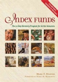 Index Funds: The 12-Step Recovery Program for Active Investors (Hardcover)